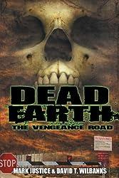 Dead Earth: The Vengeance Road