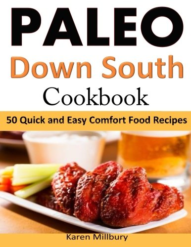 Download paleo down south cookbook 50 quick and easy comfort food download paleo down south cookbook 50 quick and easy comfort food recipes book pdf audio idcj29rv1 forumfinder Images