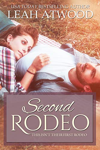 Second Rodeo by [Atwood, Leah]