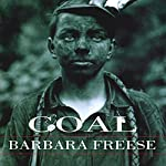 Coal: A Human History | Barbara Freese