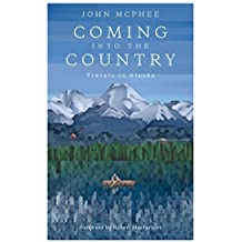 Coming into the Country by John McPhee (2015-07-16)