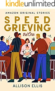 Speed Grieving (The One)