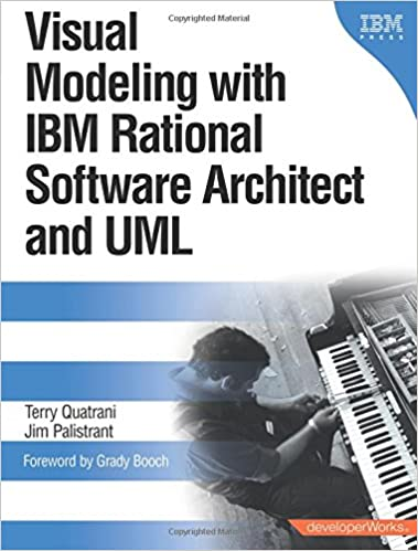 Visual Modeling With Ibm Rational Software Architect And Uml Quatrani Terry Palistrant Jim 0785342238082 Amazon Com Books