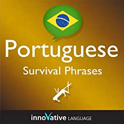 Learn Portuguese - Survival Phrases Portuguese, Volume 2: Lessons 31-60