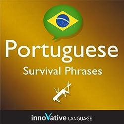 Learn Portuguese - Survival Phrases Portuguese, Volume 1: Lessons 1-30