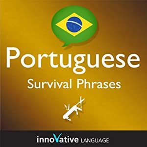 Learn Portuguese - Survival Phrases Portuguese, Volume 1: Lessons 1-30 Hörbuch