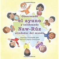 Observando el ayuno y celebrando Naw-Ruz alrededor del