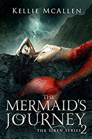 The Mermaid's Journey: A Reverse Harem Romance (The Siren Series Book 2)