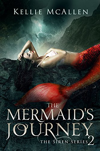 The Mermaid's Journey: A Reverse Harem Romance (The Siren Series Book 2) by [McAllen, Kellie]