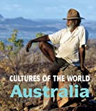 Australia (Cultures of the World, Second)