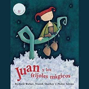 Juan Y Los Frijoles Magicos [Jack and the Beanstalk] Audiobook