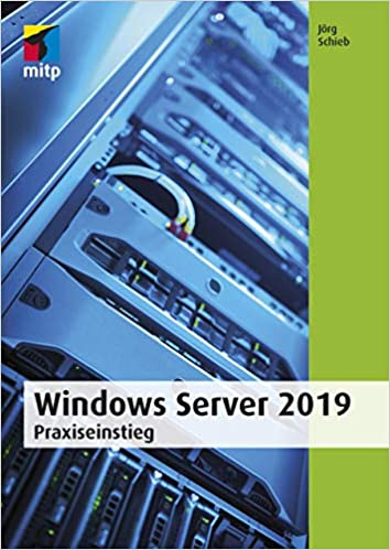 Windows Server 2019: 9783958458871: Amazon com: Books