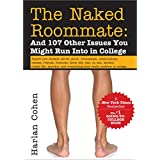 The Naked Roommate, 6E: And 107 Other Issues You Might Run Into in College