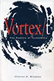 img - for Vortex/T: The Poetics of Turbulence book / textbook / text book