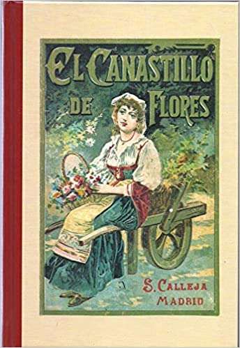 EL CANASTILLO DE FLORES: Amazon.es: Cristobal Schmid: Libros