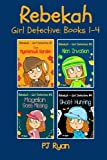Best Detective Stories Of The Years - Rebekah - Girl Detective Books 1-4: Fun Short Review