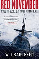 """""""Red November delivers the real life feel and fears of submariners who risked their lives to keep the peace.""""—Steve Berry, author of The Paris Vendetta                       W. Craig Reed, a former navy diver and fast-attack ..."""