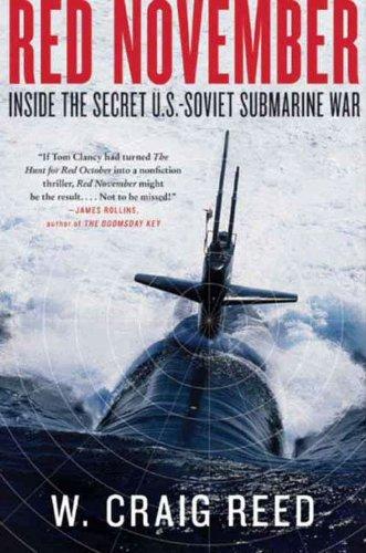 - Red November: Inside the Secret U.S.-Soviet Submarine War