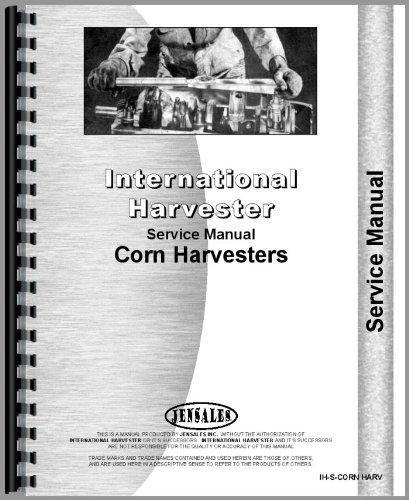 - International Harvester Service Manual (IH-S-CORN HARV)