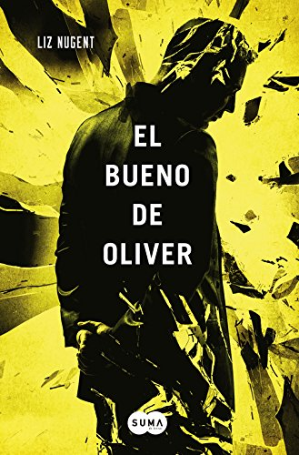 El bueno de Oliver (Spanish Edition)