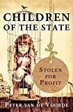 Children of the State: Stolen for Profit