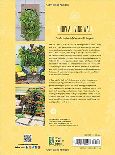 Grow A Living Wall: Create Vertical Gardens With Purpose: Pollinators    Herbs And Veggies   Aromatherapy   Many More: Shawna Coronado:  9781591866244: ...