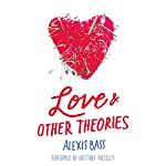 Love and Other Theories | Alexis Bass