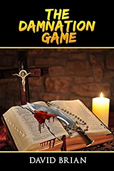 The Damnation Game by [Brian, David]