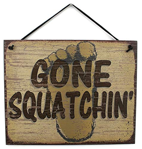 Egbert's Treasures Vintage Style Sign with Foot Saying, GONE SQUATCHIN' Decorative Fun Universal Household Signs from