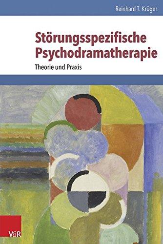 Störungsspezifische Psychodramatherapie: Theorie und Praxis (The Illustrated Prose Lancelot, Band 5)