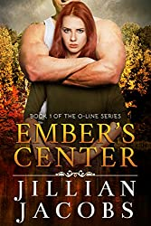 Ember's Center (The O-Line Series Book 1)