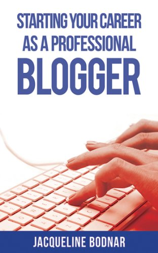 51s6%2BTwoBSL - Starting Your Career as a Professional Blogger