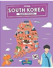 South Korea: Travel for kids: The fun way to discover South Korea