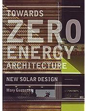 Towards Zero-Energy Architecture: New Solar Design