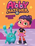 Abby Hatcher Coloring Book: Great Coloring Book For Kids And Adults