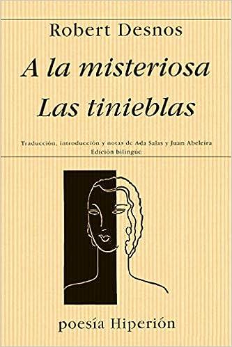 A La Misteriosa Las Tinieblas 268 Poesía Hiperión Amazon