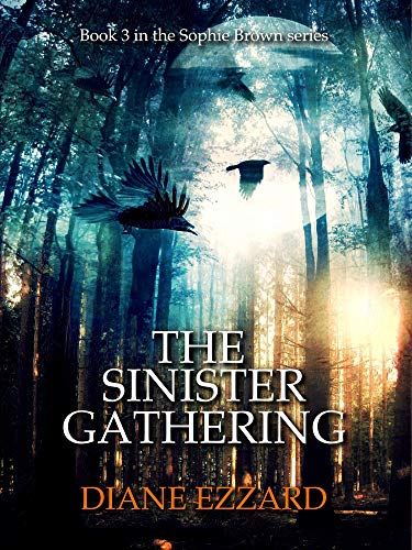 - The Sinister Gathering (Sophie Brown Book 3)