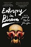 Image of Entropy in Bloom: Stories