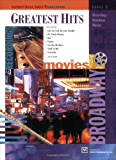 Greatest Hits, Level 2: Recordings, Broadway, Movies (Alfred's Basic Adult Piano Course)
