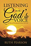 img - for Listening for God's Voice: 40 Days of Developing Intimacy with God book / textbook / text book