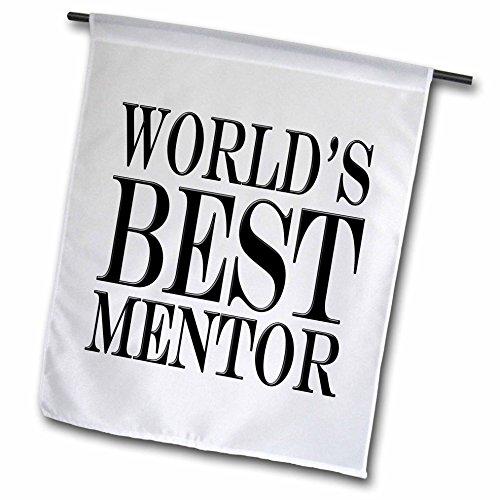 3dRose EvaDane - Funny Quotes - Worlds best mentor. Black. - 12 x 18 inch Garden Flag (fl_193636_1)