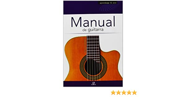 Manual de guitarra / Guitar Manual (Spanish Edition): Massimo Montarese: 9788466226974: Amazon.com: Books