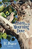 img - for Listen for the Mourning Dove book / textbook / text book
