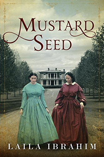 The bestselling author of Yellow Crocus returns with a haunting story of three women returning to the plantation they called home.  Mustard Seed by Laila Ibrahim