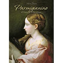 Parmigianino: Detailed Paintings