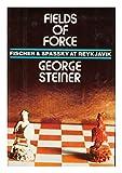 Fields of Force, George Steiner, 0670311782