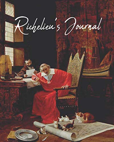 Richelieu's Journal: A normal sized notebook for Musketeer fanfiction writers; 200 pages; college ruled line paper; ()