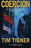 Coercion, Tim Tigner, 0615926126