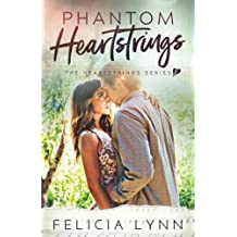 Phantom Heartstrings (Heartstrings Series) (Volume 3)
