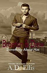 Braeton & Drew: Something About Him